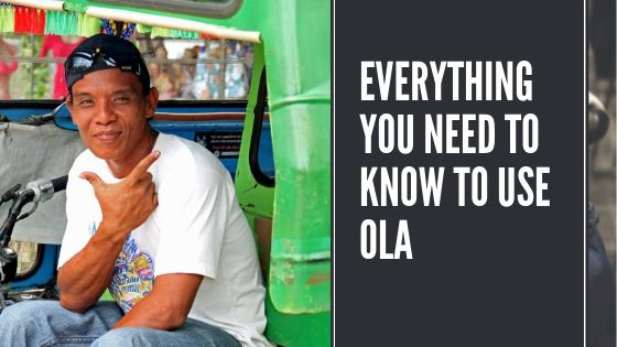 Everything You Need to Know about Ola