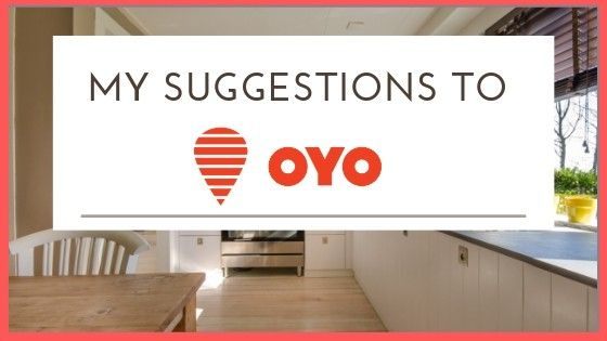 My Suggestions to OYO Rooms