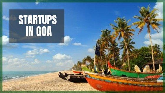 Goa Startups | Entrepreneurs and Startups in Goa [Exhaustive List]