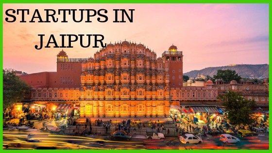 Jaipur Startups | Entrepreneurs & Startups in Jaipur [2019 Exhaustive List]