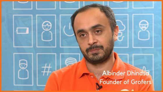 Albinder Dhindsa, founder of Grofers