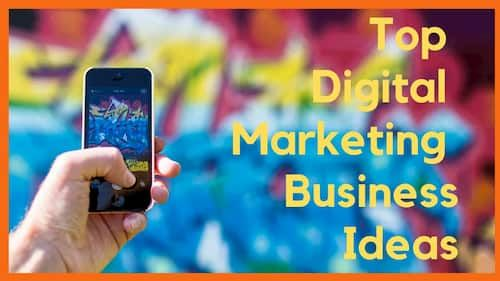 Digital Marketing Business Ideas | Online Business in 2021