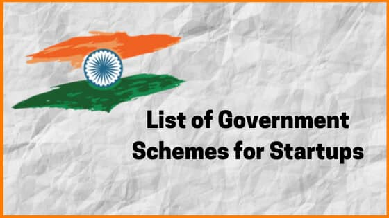 List of Government Schemes To Support Startups In India