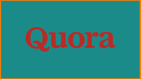 How To Use Quora For Business And Marketing?   Ultimate Guide On Quora Marketing