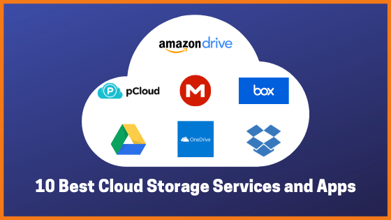 Top 10 Best Cloud Storage Services and Apps for your Business