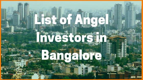 List Of Angel Investors In Bangalore