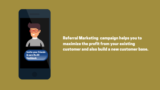 Referral Marketing Campaign