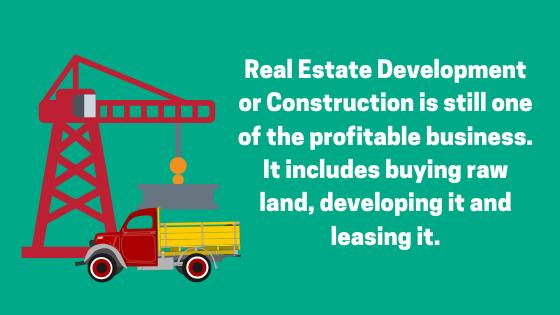 Real Estate Development or Construction