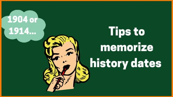 8 Tips to Memorize History Dates easier