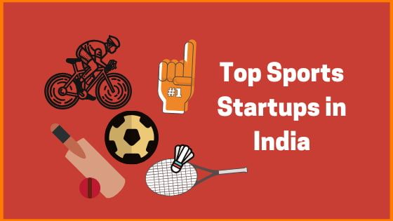 List of Sports Startups in India | Top Sports Startups in India