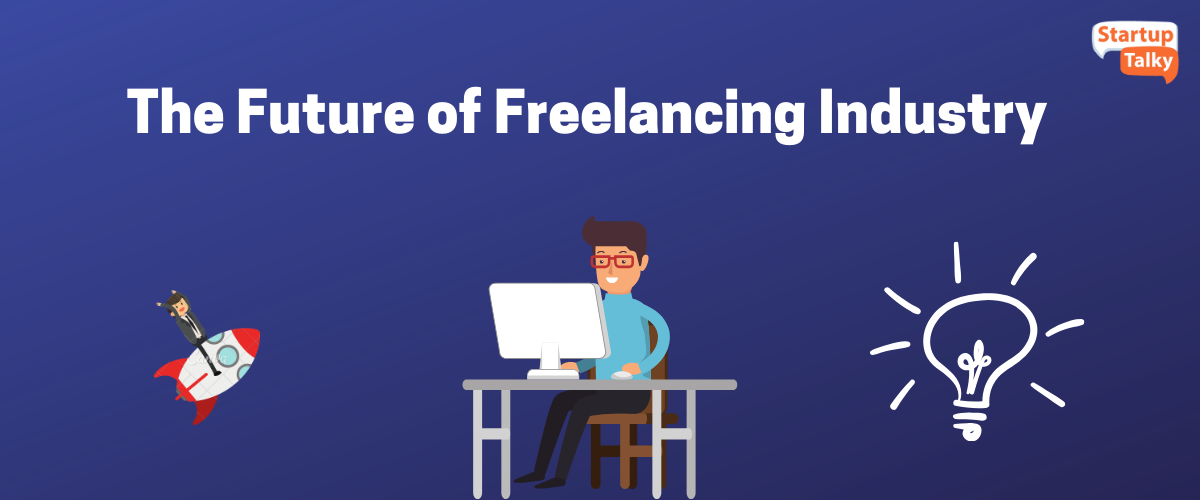 The Future of Freelancing Industry