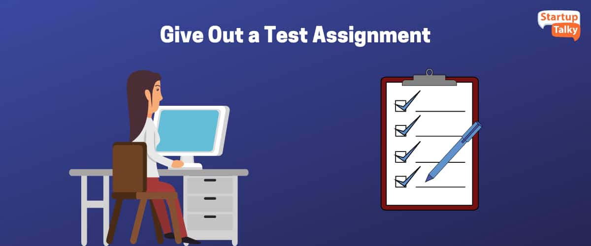 Give Out a Test Assignment