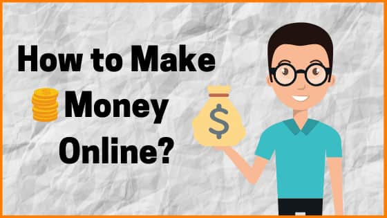 How to Make Money Online? | Top 11 Ways To Make Money Online
