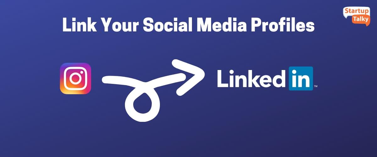 Link Your Social Media Profiles