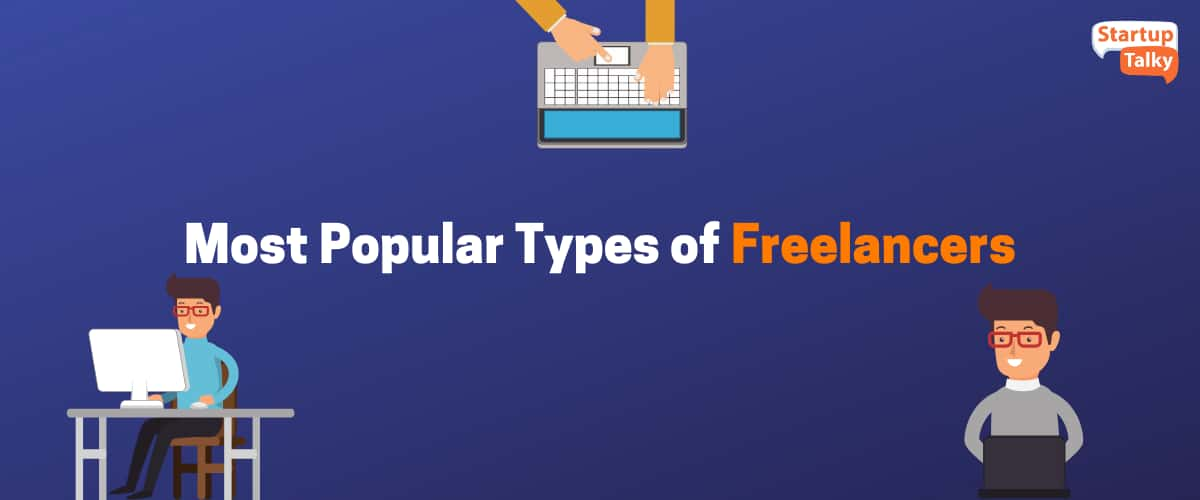 Most Popular Types of Freelancers