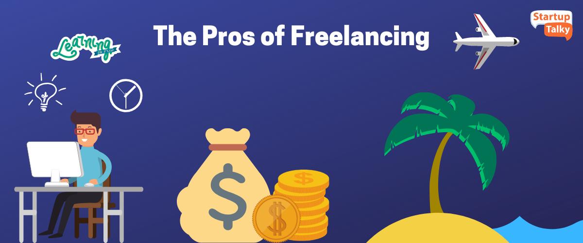 Pros of Freelancing