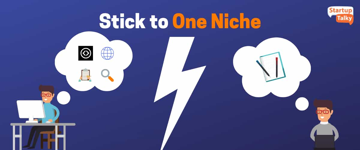 Stick to One Niche(freelancing)