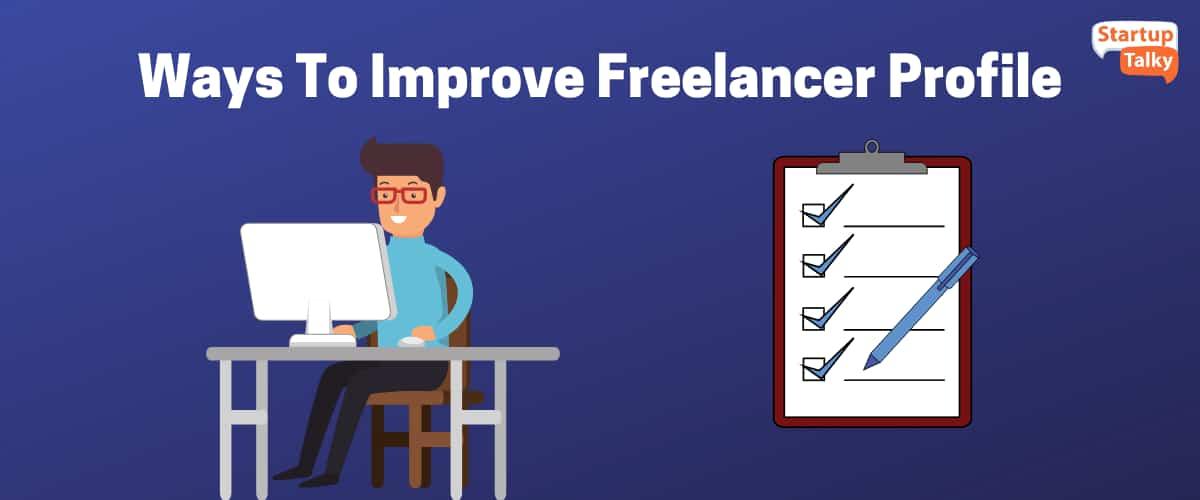 Ways to Improve Freelancer Profile