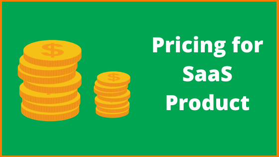 How to Price Your SaaS Product?