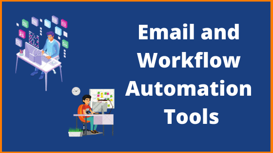 Email and Workflow Automation Tools