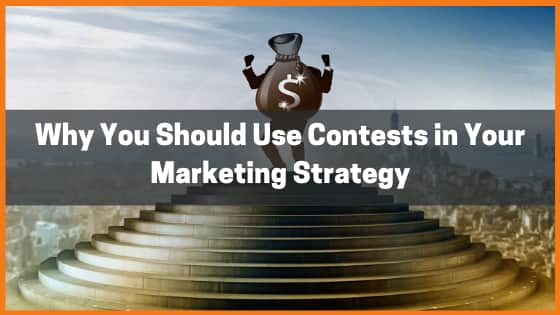 Why You Should Use Contests as a Marketing Tool To Generate Leads For Your Business