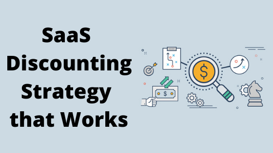 SaaS Discounting Strategy that Works