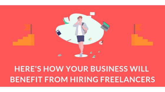 Benefits of hiring freelancers