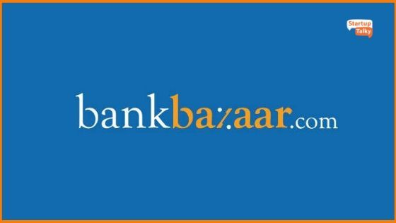 All You Need to Know About BankBazaar - The Pioneer Indian Fintech Company