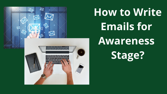 Email Writing for Awareness Stage