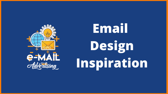 Top 7 Sources For Email Design Inspiration | Best Email Inspiration Ideas