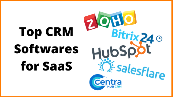 Top CRM Softwares for SaaS