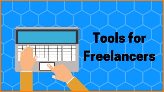 90+ Tools for Freelancers Which They Must Know About