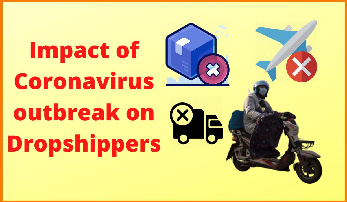 Impact of Coronavirus outbreak on Dropshippers