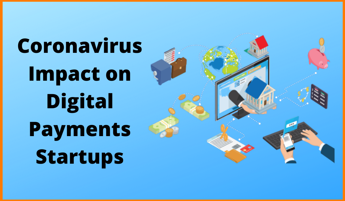 Coronavirus Impact on Digital Payments Startups