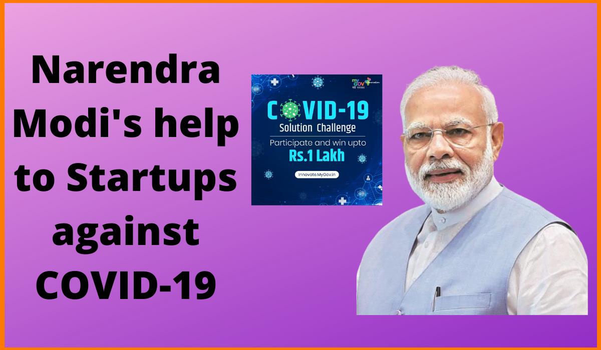 How is Narendra Modi helping Startups Fight against the Coronavirus Outbreak?
