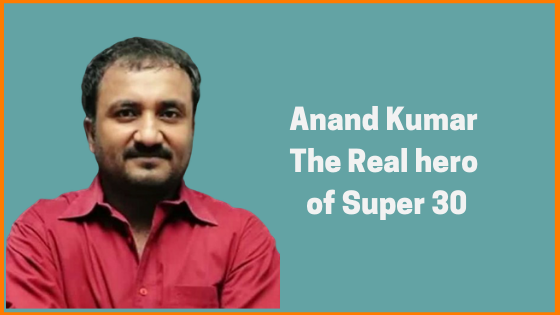 Meet Anand Kumar - The Real Story of Super 30