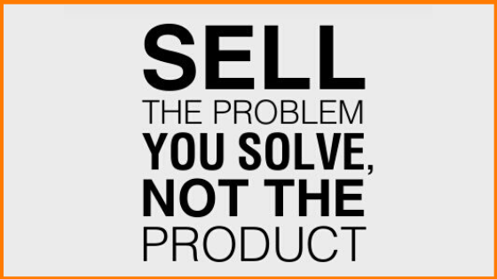 Sell Solution, not Product