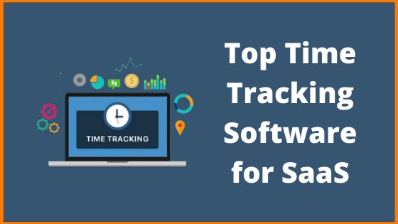 Top Time Tracking Softwares for SaaS