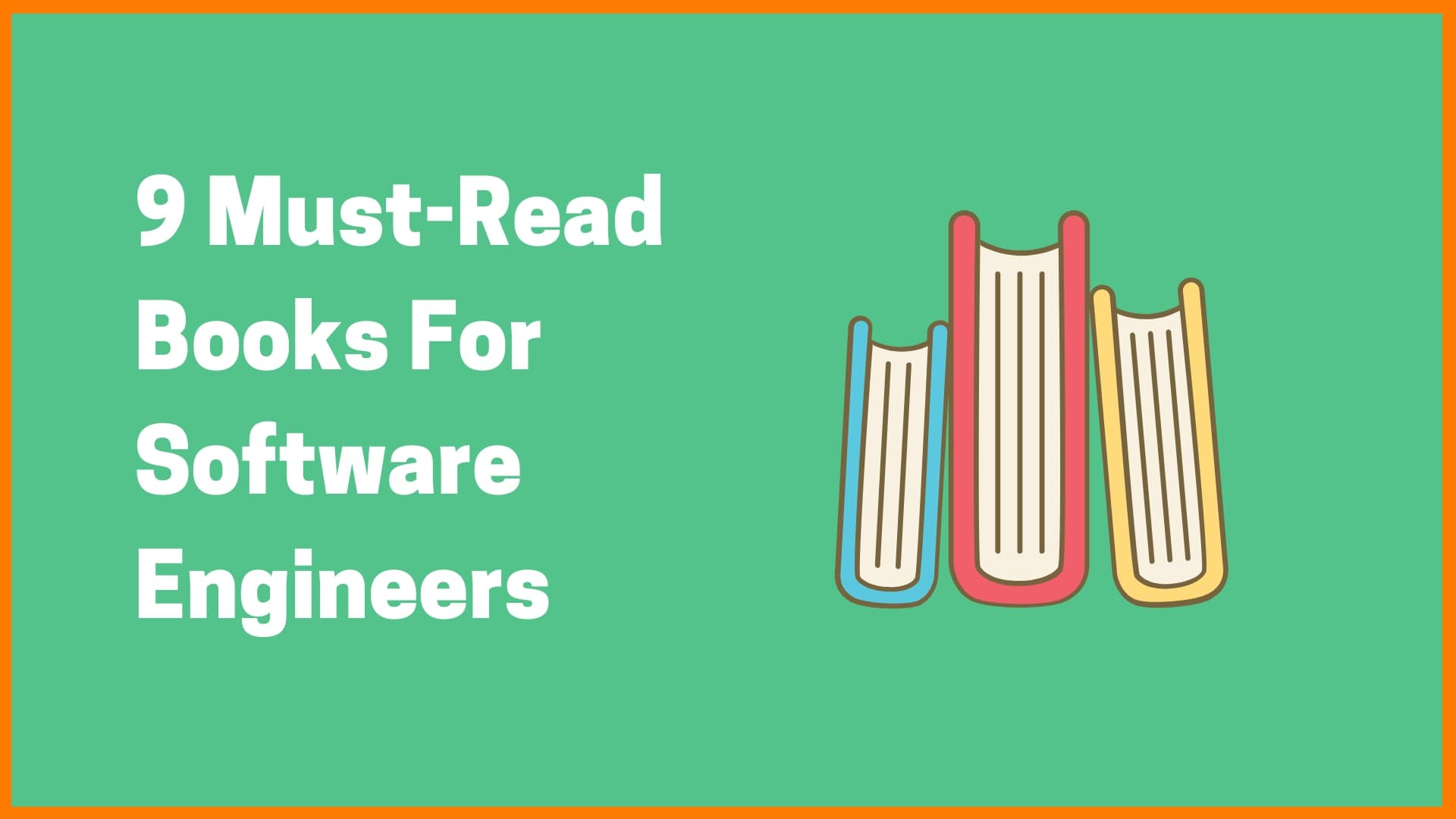 10 Must-Read Books For Software Engineers in 2020 | Best Software Engineering Books