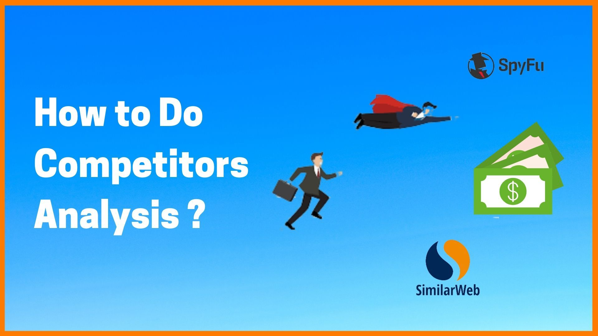 How to Do Competitors Analysis for Website?   Analyze Competitor's Website