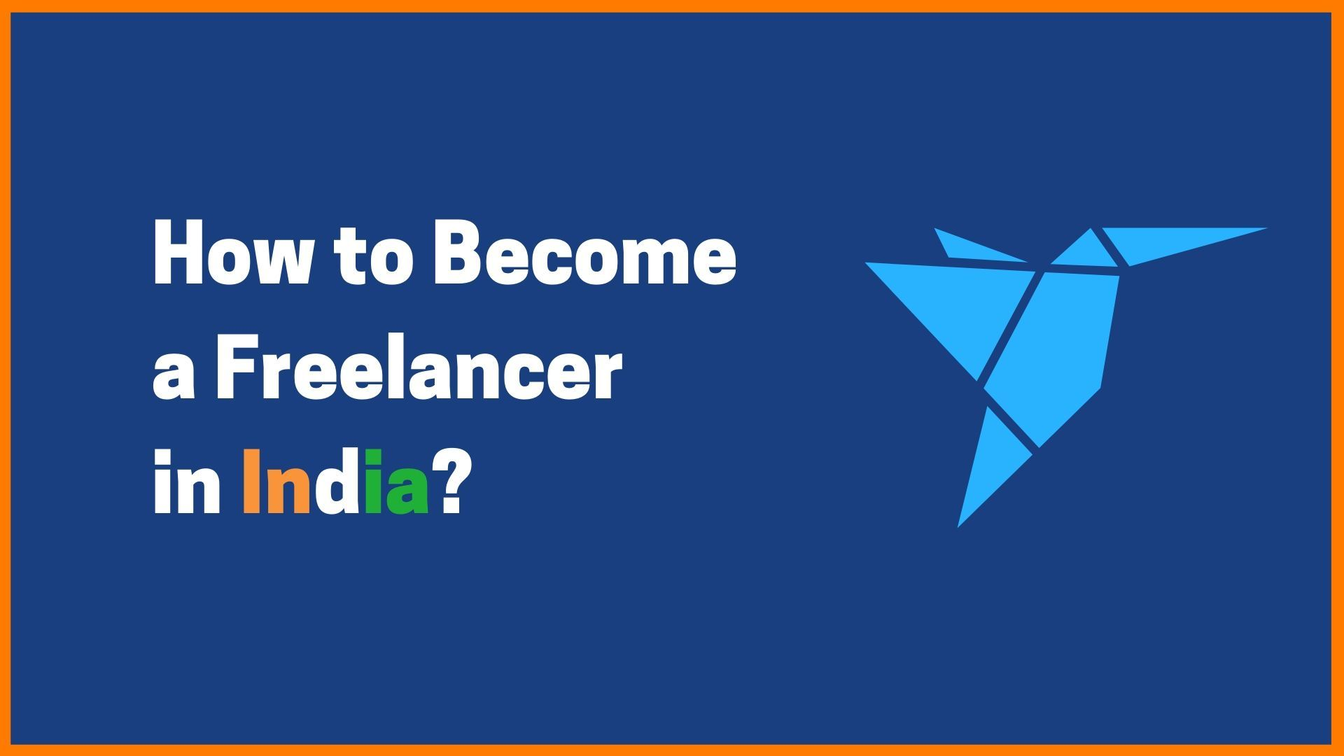 How to become A Freelancer in India?