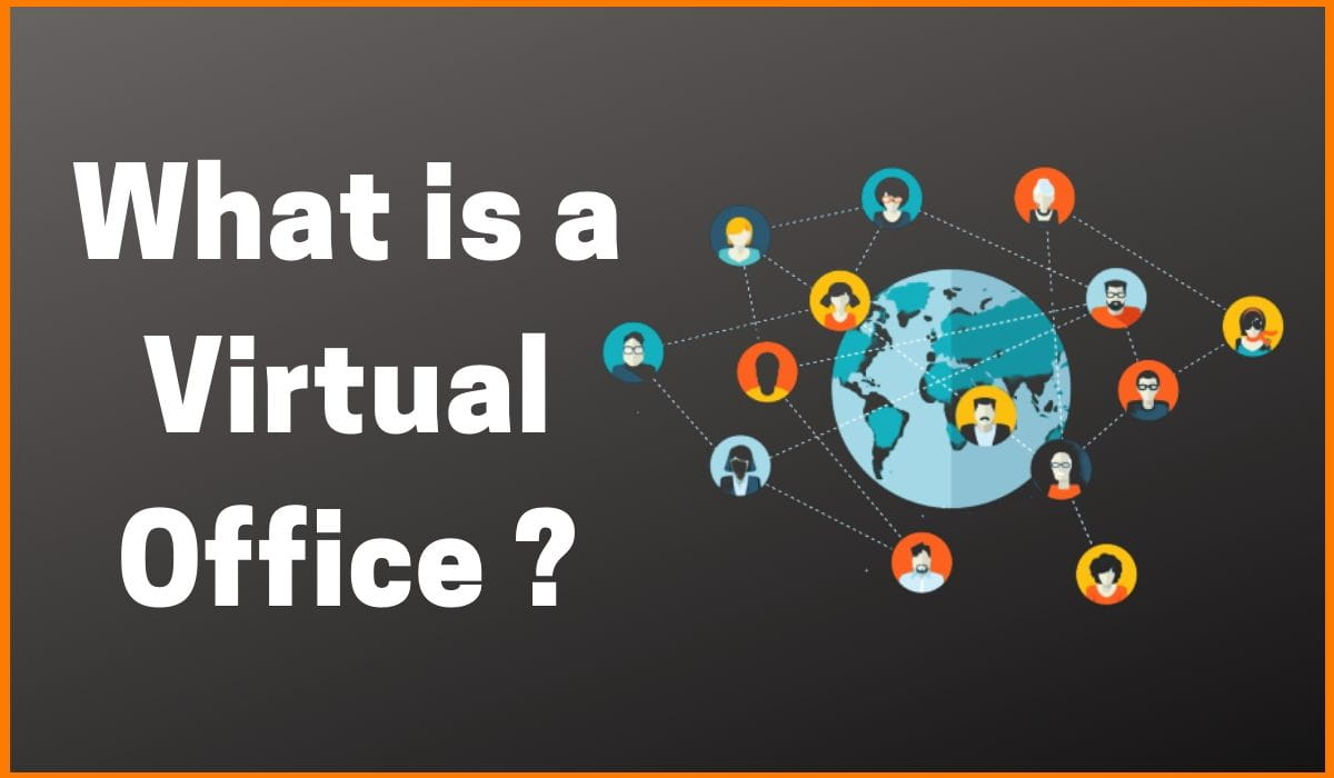 Everything You Need to Know about Virtual Office