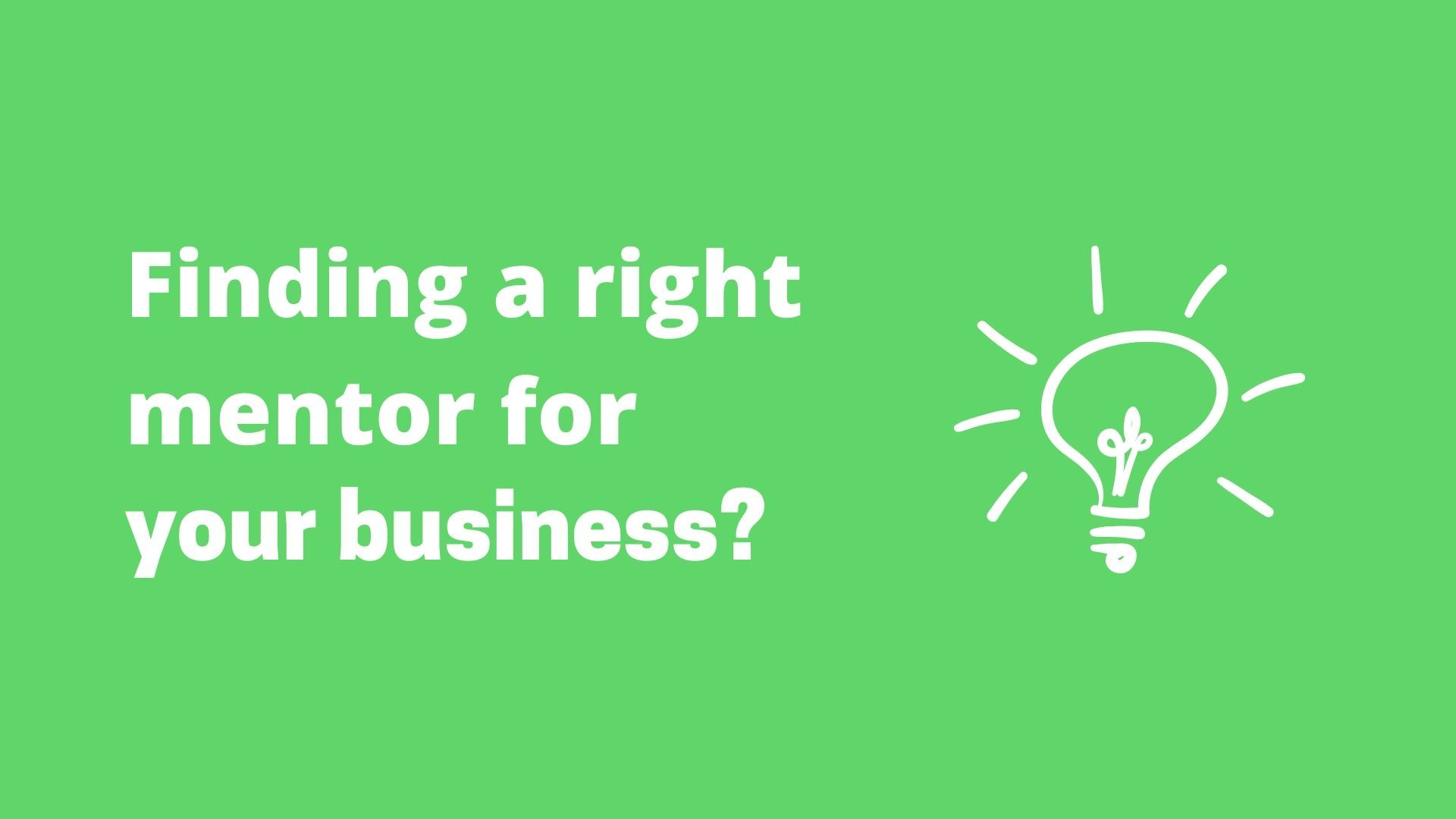 good mentor for your business