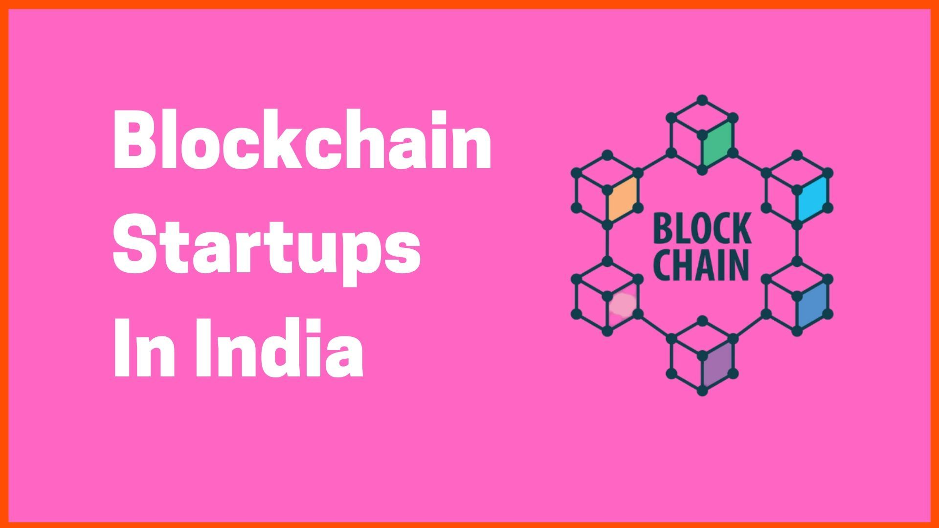 Blockchain Startups In India