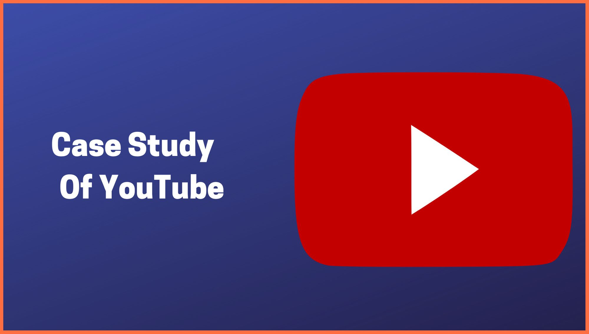 Learn How To Make More Money With Business Model of YouTube