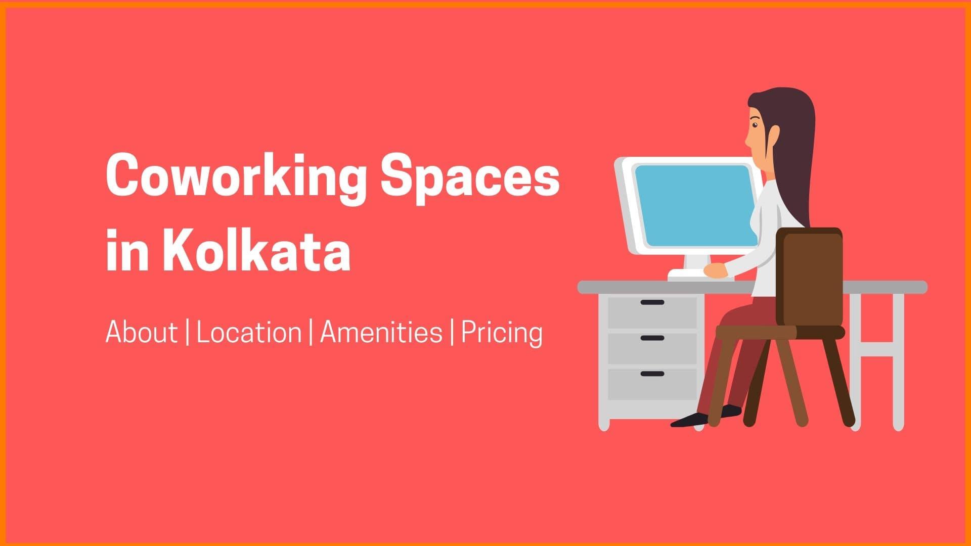 10 Best Coworking Spaces in Kolkata