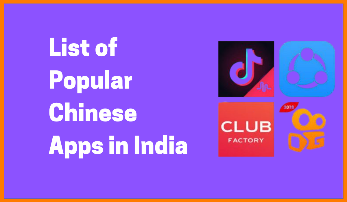 List Of Popular Chinese Apps In India
