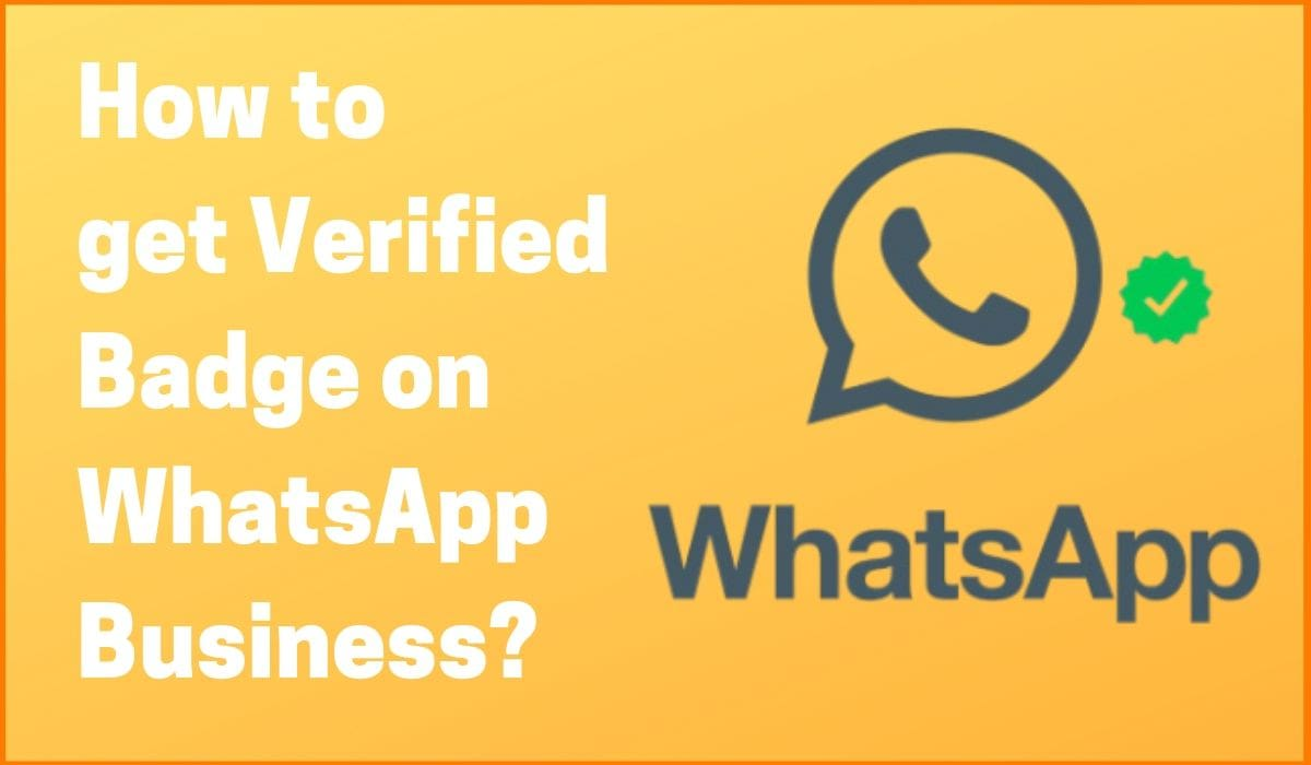 How To Get Verified Badge On WhatsApp Business Account