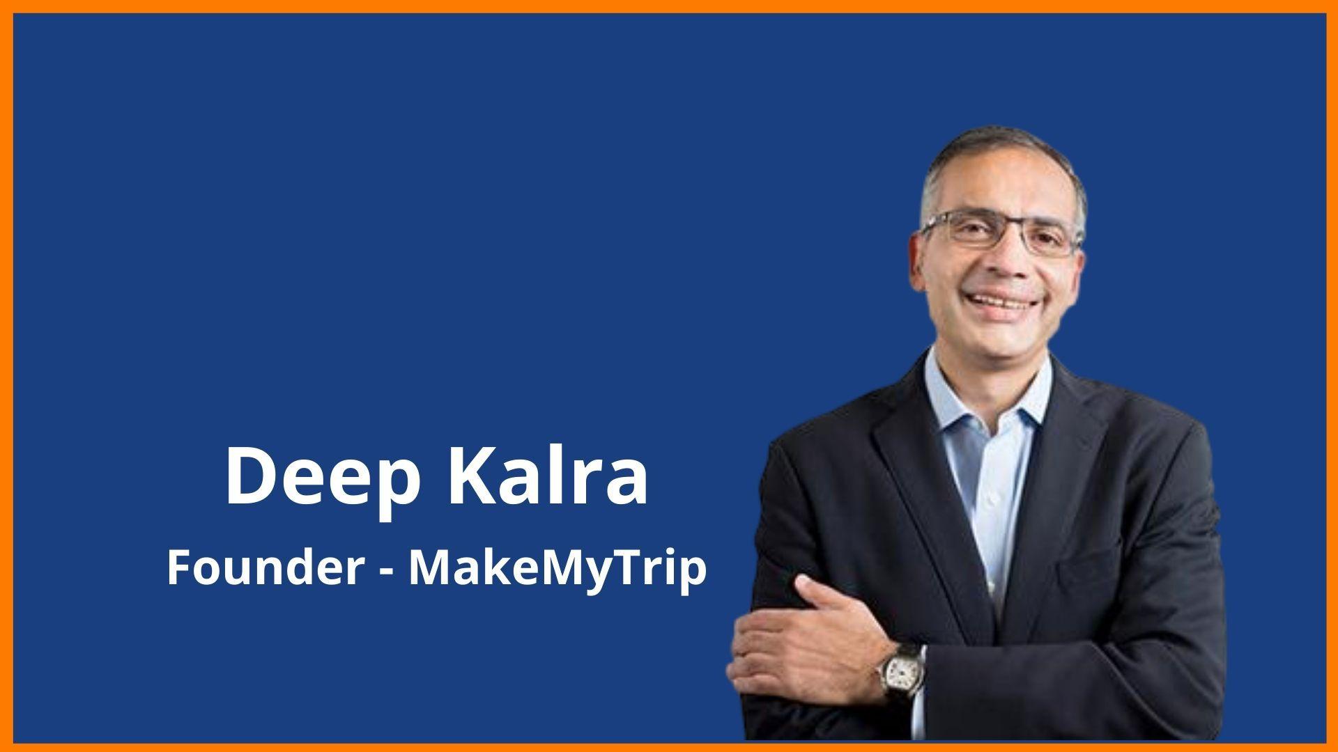 MakeMyTrip Success Story - Founder | Business | Model | Funding | Revenue | News