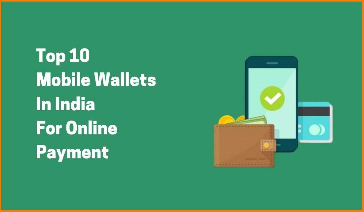 Are Mobile Wallets In India A Scam? Learn About Top 10 e-Wallets On Your Smartphone